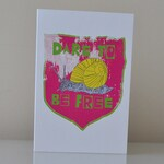 Dare to be Free Snail Card (blank) and envelope