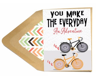 Valentines Everyday An Adventure Card - Love Card, Funny, Bike, Bicycle, Cycling, Fitness, Boyfriend, Girlfriend, Husband, Wife, Dating