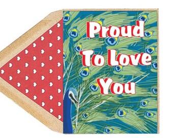 Valentines Proud Love Card - Love Card, Funny, Peacock, LGBT, Pride, Gay, Boyfriend, Girlfriend, Husband, Wife, Dating
