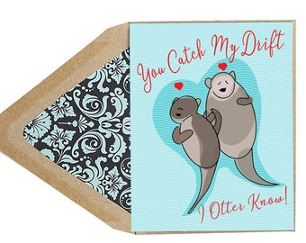 Valentines Catch My Drift Card - Love Card, Otter, Animal,  Funny, Dating, Anniversary