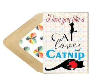 Valentines Catnip Love Cat Card - Love Card, Cat, Boyfriend, Girlfriend, Funny, Dating,