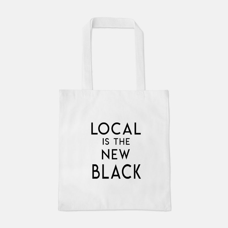 local item black and white Local is the new black Lightweight  tote in white support local business shop small free shipping