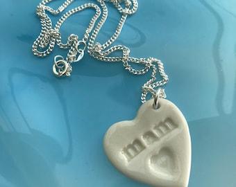 Mam Ceramic Heart Pendant.Welsh Love Heart Necklace .Porcelain Heart Pendant .mam/mum.Gift idea Handmade .Made in Wales,Uk.