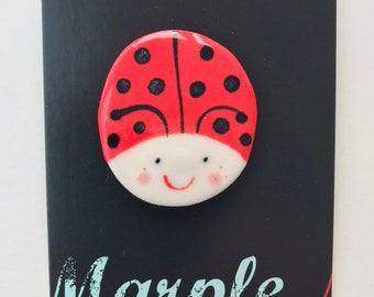 Ladybird/Ladybug Brooch/pin/button/badge.Ceramic/Porcelain.Animal Jewellery Porcelain .Handmade in Wales ,Uk