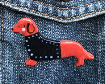Dachshund Dog Brooch/badge.Wiener dog badge.Dog Lover Gift/Ceramic /Porcelain .Animal badge.Animal jewellery.Handmade in Wales ,Uk