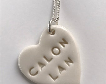 Calon Lan Ceramic Heart Pendant.Calon Lan.Welsh Love Heart Necklace .Porcelain Heart Pendant.Gift idea Handmade in Wales,Uk