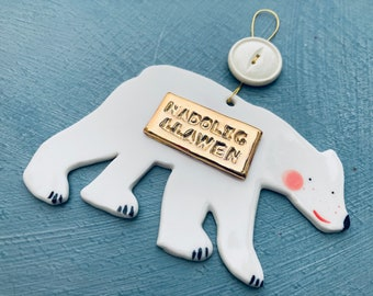Polar Bear Decoration Nadolig llawen.Hanging Ceramic Polar Bear.Welsh Christmas gift.Christmas Decoration/ornament.