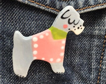 Schnauzer Dog Brooch/pin/button/badge.Dog Lover Gift/Ceramic /Porcelain .Animal Badge/animal jewellery.Handmade in Wales ,Uk