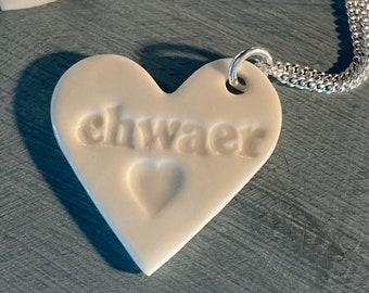 Chwaer Ceramic Heart Pendant.Welsh Love Heart Necklace .Porcelain Heart Pendant .Chwaer/Sister .Gift idea Handmade .Made in Wales,Uk.