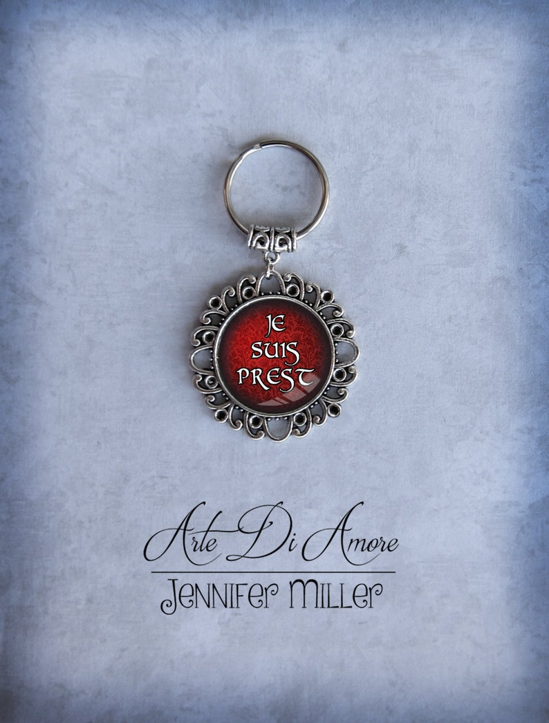 Je Suis Prest Keychains 2 Styles image 0