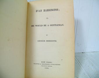 Evan Harrington; or He Would Be A Gentleman by George Meredith Published 1860 - Hard to Find Original First Edition Book Very Good Condition