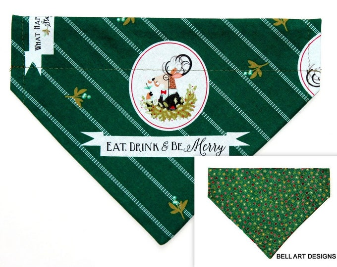 DOG BANDANA ~ Over the Collar ~ Reversible ~ Christmas ~ Eat Drink and Be Merry ~ Bell Art Designs ~ Medium ~ DCM0637