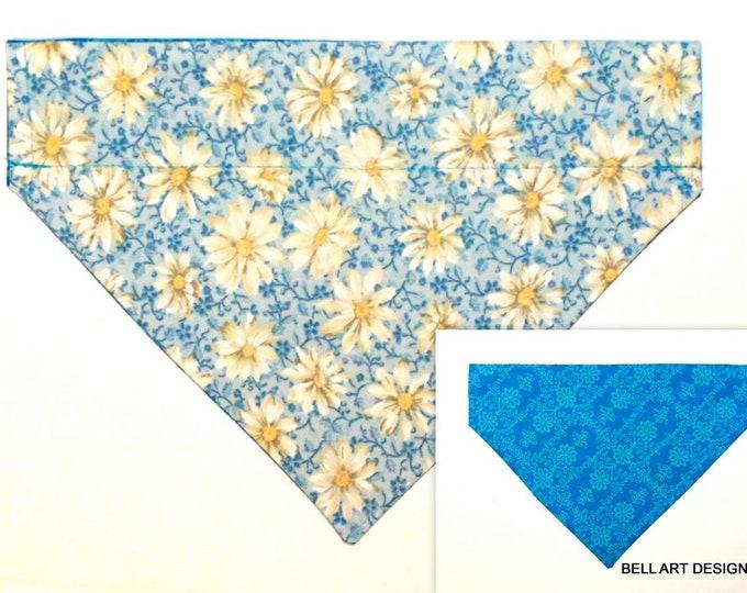 DAISY ~ Daisies, Over the Collar ~ Reversible ~ Dog Pet Bandana ~ Bell Art Designs ~ Medium 843