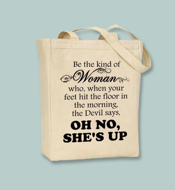 Be The Kind Of Woman The Devil Says Oh No Shes Up Etsy