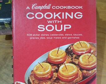 Campbell Cookbook Cooking with Soup 1960s kitschy