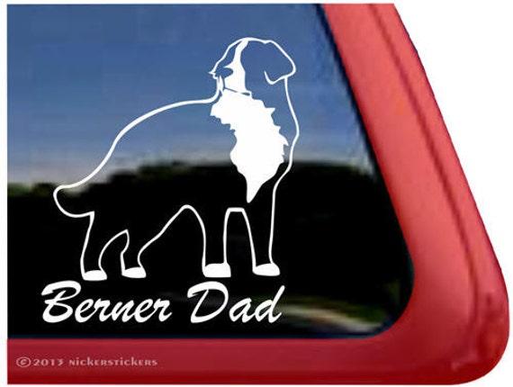 Berner DadHigh Quality Vinyl Bernese Mountain Dog Window Decal Sticker