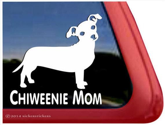 Chiweenie MomChihuahua Dachshund Vinyl Dog Window Decal Sticker