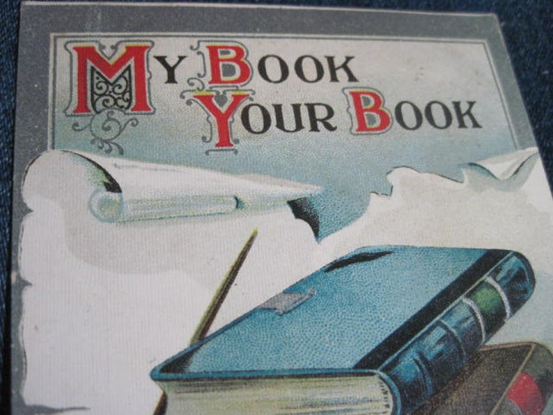 Postcard.....USED ...#45. Paper Ephemera,Collecting Postcard,Scrapbook ANTIQUE Excellent 1911 My Book Your Book..