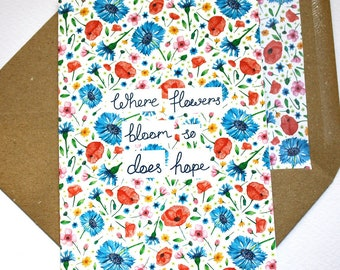 Where flowers bloom so does hope card