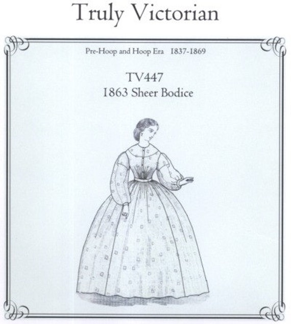 Tv447 Truly Victorian 447 1863 Sheer Bodice Sewing Pattern Etsy