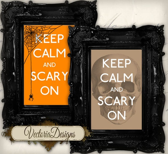 Halloween Printable Keep Calm and Scary On