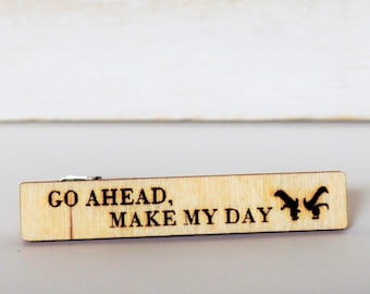 Go Ahead Make My Day Tie Clip Dirty Harry Tie Pin Movie Quote Tie Tack Gift for men Film Tie Bar