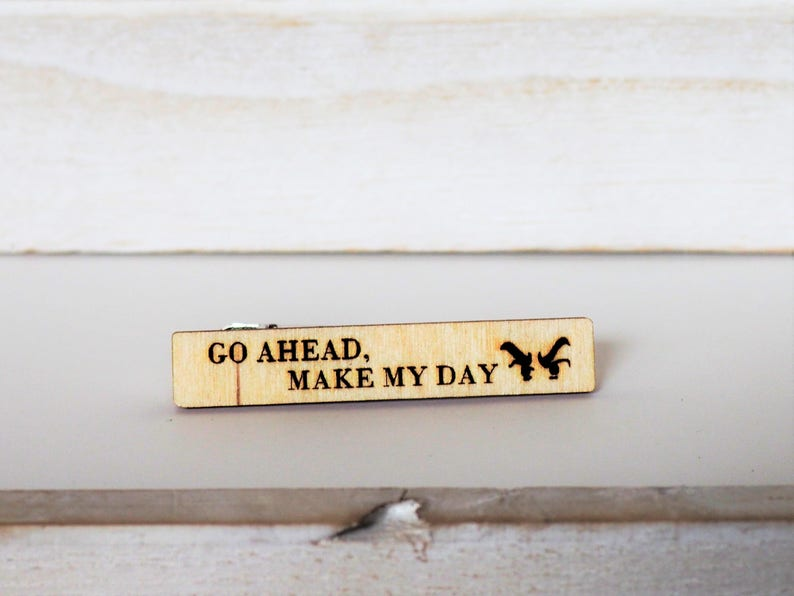 Go Ahead Make My Day Tie Clip Dirty Harry Tie Pin Movie Quote image 0