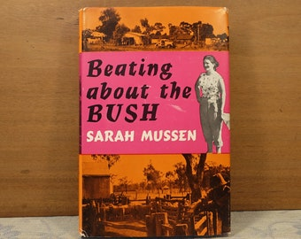 Beating About the Bush by Sarah Mussen