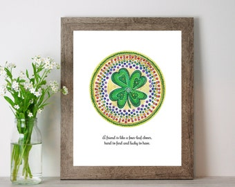 Lucky Four Leaf Clover Print, Friendship Quote Artwork, Rainbow Shamrock Mandala, St. Pattys Day Artwork, Lucky to Have You As My Friend