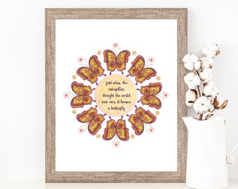 Butterfly Mandala Print, Strength and Courage Quote, Accepting Change, Letting Go, Metamorphosis Wall Decor, Moving On, Life Lessons Artwork