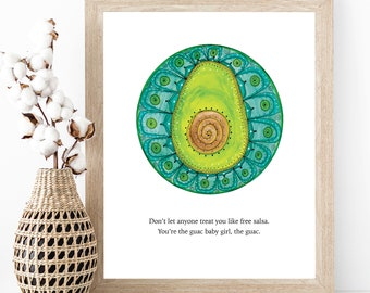 Avocado Mandala Print, Strength and Courage, You're the Guac, Fruit Kitchen Wall Art, Dorm Decor,  Baby Girl Quote, Worthy, Validation Quote