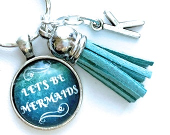 Lets Be Mermaids Keychain, Mermaid Car Accessories, New Driver Gift, New Car Gift, Initial Keyring, Personalized Gift for Her Under 15