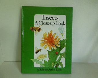 1984 Insects a Close-up Look A Science Action Book