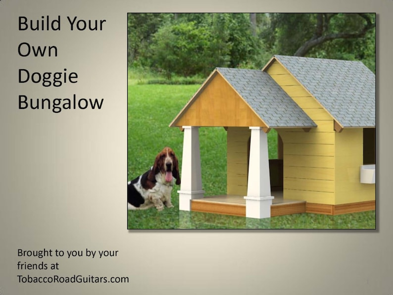 Dog House Bungalow Plans and Instructions image 0