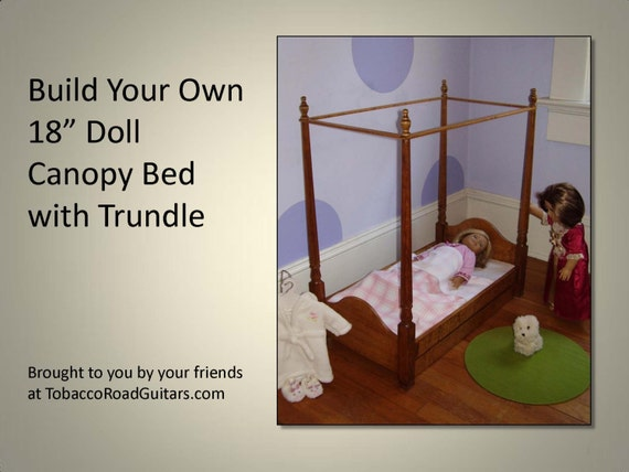 18 Doll Trundle Bed With Canopy Woodworking Plans And Etsy