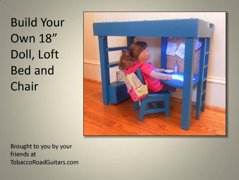 18 Doll Loft Bed And Chair Woodworking Plans And Instructions