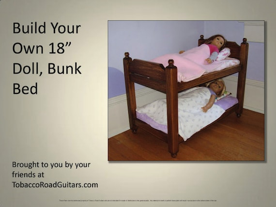 18 Inch Doll Bunk Bed Plans Instructions Etsy
