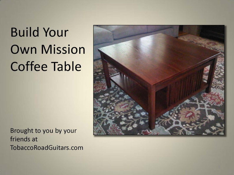 Mission Coffee Table Plans.Mission Coffee Table Plans And Instructions