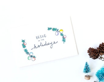 Simple Holiday Card - Bring on the Holidays