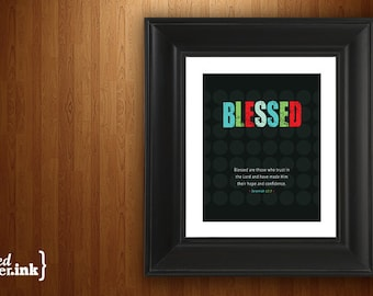 Wall Art - BLESSED Jeremiah 17:7 - 8 x 10 Print