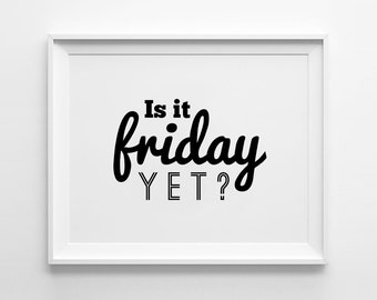 50+ Is It Friday Yet Funny Quotes - Paulcong