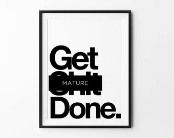 Get Done Typography Print, Wall Art Poster, Inspirational, Minimalist, Scandinavian, Funny Quote,