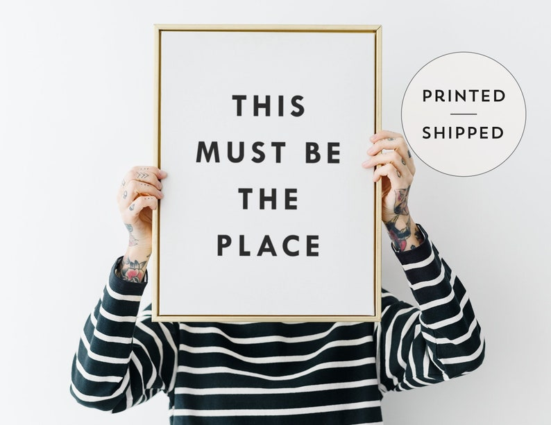 This Must Be The Place Black and White Typography Print image 0