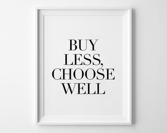 Buy Less Print, Typography Wall Decor, Inspirational Quote, Motivational Poster, Black and White, Scandinavian