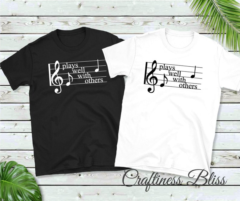 Plays Well With Others Music Notes Music Life Unisex Novelty image 0