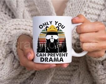 Only You Can Prevent Drama Llama 11 oz Coffee Mug