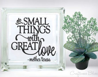 DIY Do Small Things with Great Love DIY Vinyl Decal ~ Glass Block ~ Car Decal ~ Mirror ~ Ceramic Tile ~ Computer