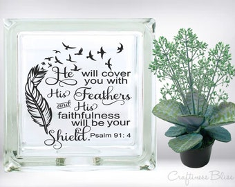 DIY He Will Cover You With His Feathers Bible verse DIY Vinyl Decal ~ Glass Block ~ Car Decal ~ Mirror ~ Ceramic Tile ~ Laptop