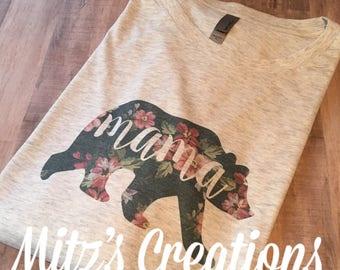 Mama Bear Shirt | FLORAL PRINT | Unisex Sizing - Long and Short Sleeve