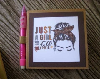 Post it note holder,  Just a girl who loves Fall,  Sticky note holder with mechanical pencil, bright flowers